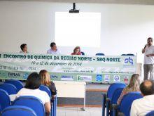 I ENCONTRO DE QUIMICA DA REGIÃO NORTE - SBBQ - FOTOS ÉRICO X.