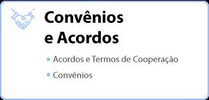 BOTÃO-3---CONVÊNIOS-E-ACORDOS